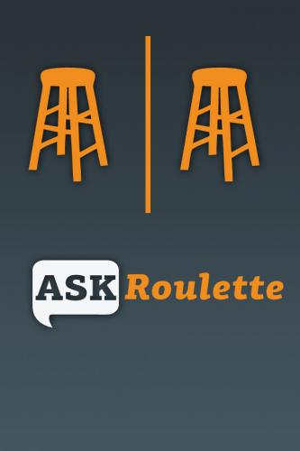 Ask Roulette - Sponsored by Bask Haus Radio Group